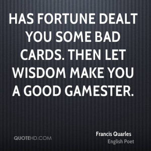 Francis Quarles Wisdom Quotes