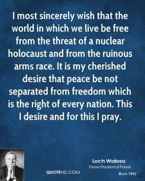 peace be not separated from freedom which is the right of every nation ...