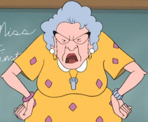 13. The miserable old lady – Muriel Finster (Recess)