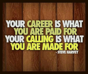 Quotes on Career and Passion by Steve Harvey