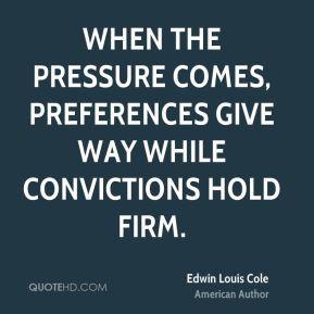 Edwin Louis Cole Quote