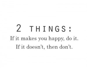two things if it makes you happy quote