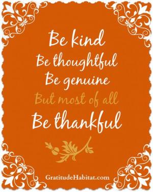 ... genuine and most of all thankful # thankful www gratitudehabitat com