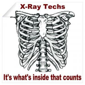 CafePress > Wall Art > Wall Decals > X-Ray Techs Inside Wall Decal