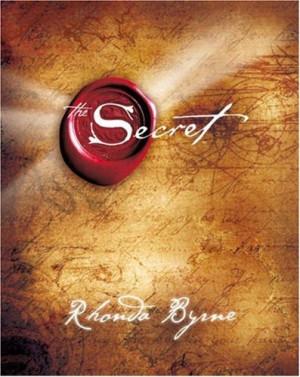 The Secret ~ Rhonda Byrne. Have the book & DVD. EVERYONE should read ...
