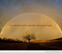 cute, life, over the rainbow, pretty, quote, quotes