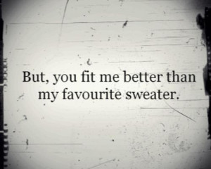 blue jeans, lana del rey, quote, sweater, text, you