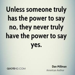 Dan Millman Top Quotes