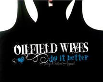 Oilfield Wives Do It Better Glitter y Tank Top ...