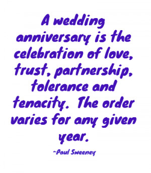 wedding anniversary is the celebration of love, trust, partnership ...