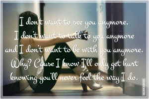 don t want to see you anymore i don t want to talk to you anymore ...