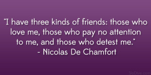 quotes about friendship nicolas de chamfort quote 24 amusing and funny ...