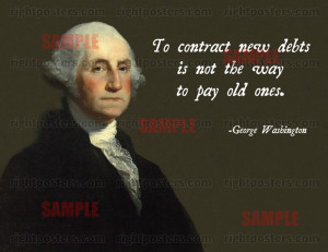 George Washington Debt Quote Poster