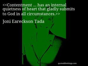 Joni Eareckson Tada - quote-Contentment … has an internal quietness ...
