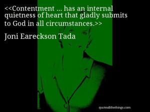 Joni Eareckson Tada - quote-Contentment … has an internal quietness ...