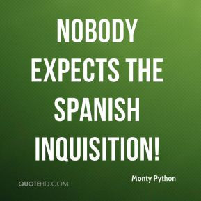 Monty Python - Nobody expects the Spanish inquisition!