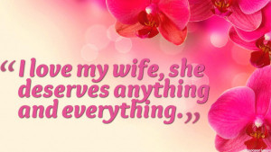 Home » Quotes » I Love My Wife Quotes Wallpaper