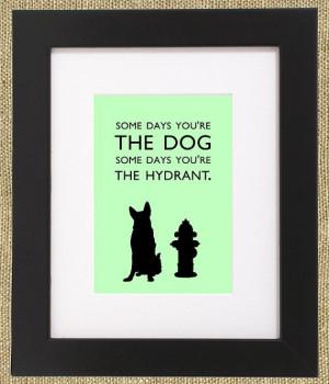 Dog Quotes Framed German Shepherd Print