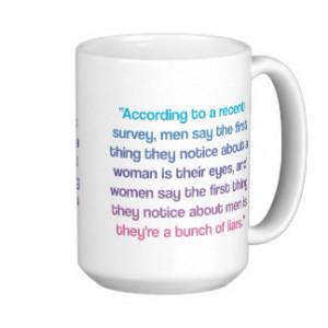Funny Women Quote Mug