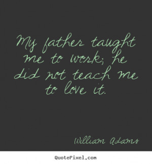 william-adams-quotes_3095-4.png