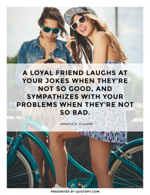 loyal-friend-laughs-at-your-jokes