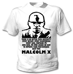 Details about MALCOLM X PERFORMANCE QUOTE - NEW AMAZING GRAPHIC TSHIRT ...