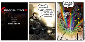 Penny Arcade pretty much sums up what will happen if Gears of War 2 ...