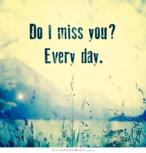 Miss You Quotes Miss You Quotes