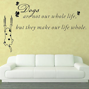 Details about Dogs Pet Popular Family Quote Saying Wall Art Stickers ...