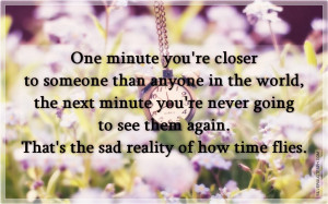 How Time Flies, Picture Quotes, Love Quotes, Sad Quotes, Sweet Quotes ...