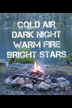 quote #summer #country #bonfire