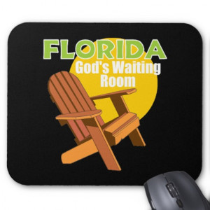 funny_florida_senior_citizen_gift_mousepads ...