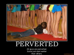 perverted funny quotes. perverted upskirt