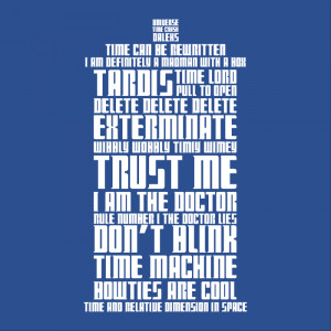 TARDIS Doctor Who Famous Quotes