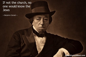 ... no one would know the Jews - Benjamin Disraeli Quotes - StatusMind.com