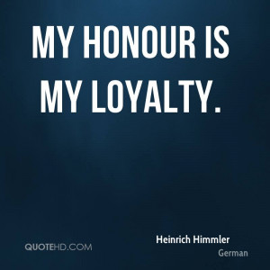 Honor And Loyalty Quotes