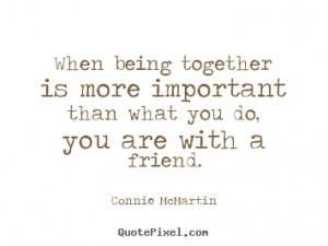 ... more friendship quotes motivational quotes love quotes life quotes
