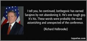 More Richard Holbrooke Quotes
