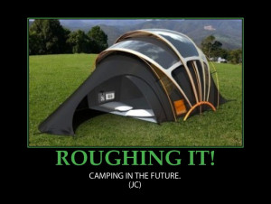 Camping In The Future…