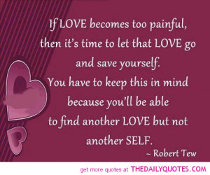 robert-tew-painful-break-up-quotes-love-again-quotes-sayings-pictures ...