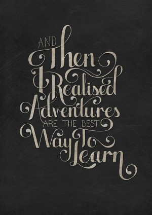 SATURDAY SAYINGS: TRAVEL AND ADVENTURE IN LIFE