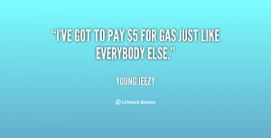 Famous Young Jeezy Quotes...
