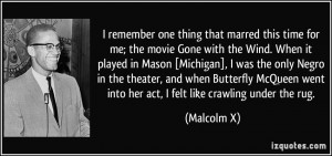 remember one thing that marred this time for me; the movie Gone with ...