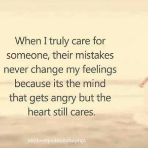 The heart still cares in a relationship that has mistakes #quote