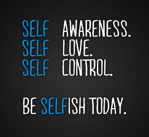 Life and Selfish Love Quotes and Sayings