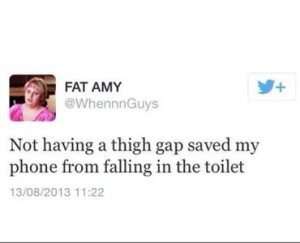 Not having a thigh gap saved my phone from falling in the toilet ~Fat ...
