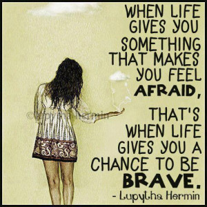Quote Chance to be Brave