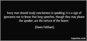 Every man should study conciseness in speaking; it is a sign of ...
