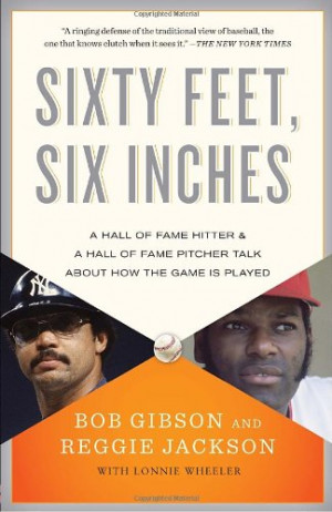 Sixty Feet, Six Inches: A Hall of Fame Pitcher & a Hall of Fame Hitter ...