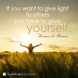 ... Quotes, Living, Glow, Inspiration Quotes, Lights Quotes Lds, Mormons